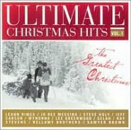 Ultimate Christmas Hits, Vol. 1: The Greatest Christmas Songs
