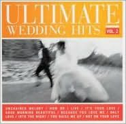 The Ultimate Wedding Hits, Vol. 2