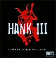 Hank III Collector's Edition