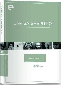 Larisa Shepitko - Wings & The Ascent