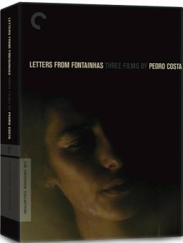 Letters from Fontainhas - Three Films by Pedro Costa