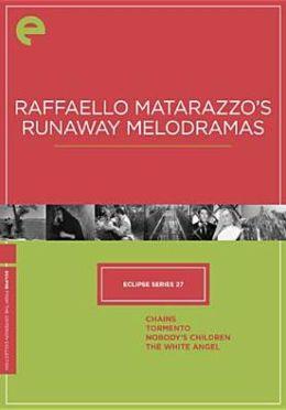 Raffaello Matarazzo's Runaway Melodramas - Eclipse Series No. 28