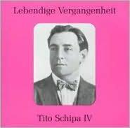 Lebendige Vergangenheit: Tito Schipa, Vol. 4
