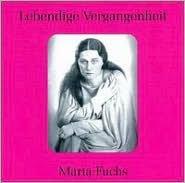 Lebendige Vergangenheit: Marta Fuchs
