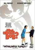 Video/DVD. Title: What About Bob?