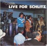 Live for Schlitz