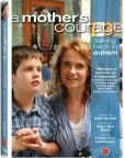 Video/DVD. Title: A Mother's Courage: Talking Back to Autism