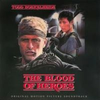 The Blood of Heroes [Original Motion Picture Soundtrack]