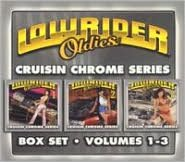 Lowrider Oldies, Vol. 1-3: Cruisin' Chrome Series
