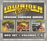 Lowrider Oldies, Vol. 7-9: Cruisin Chrome Series