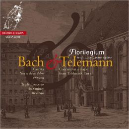 Bach: Non sa che dolore; Triple Concerto; Telemann: Concerto in A major