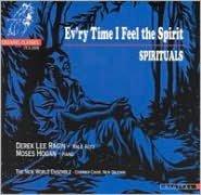 Ev'ry Time I Feel the Spirit: Spirituals