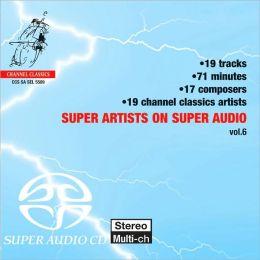 Super Artists on Super Audio, Vol. 6