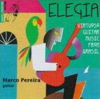 Elegia Virtuoso Guiatar Music from Brazil