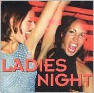 Ladies Night [Columbia River 2004]