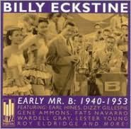 Early Mr. B: 1940-1953