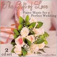 The Gift of Love: Wedding Piano