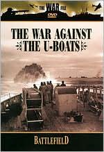 War File: Battlefield - The War Against the U-Boats