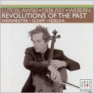 Revolutions of the Past: Lutoslawki, Debussy, Webern