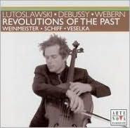 Revolutions of the Past: Lutoslawki, Debussy, Webern
