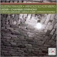 Mahler: Lieder; Schoenberg: Chamber Symphony