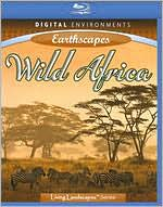 Living Landscapes: Earthscapes - Wild Africa