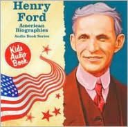 American Biographies Series: Henry Ford