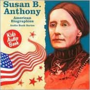 American Biographies Series: Susan B. Anthony