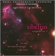 Sibelius: Symphony No. 5; En Saga; The Swan of Tuonela; Valse Triste