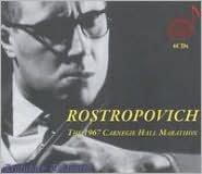 Rostropovich: The 1967 Carnegie Hall Marathon