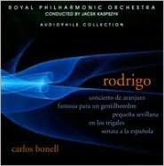 Rodrigo: Concierto de Aranjuez; Fantasia para un Gentilhombre; Pequeña Sevillana & Others