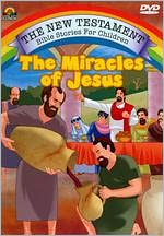 The New Testament Bible Stories for Children: The Miracles of Jesus