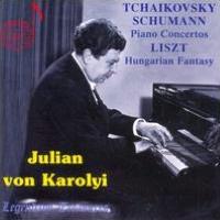 Tchaikovsky, Schumann: Piano Concertos; Liszt: Hungarian Fantasy, Vol. 1