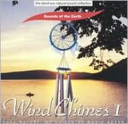 Sounds of Earth: Wind Chimes, Vol. 1