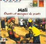 Air Mail Music: Mali - Chants et Musiques de Griot