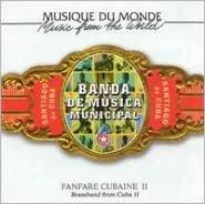 Fanfare Cubaine, Vol. 2