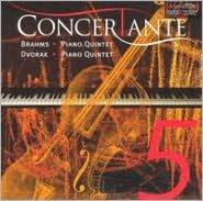Brahms: Piano Quintet; Dvorak: Piano Quintet