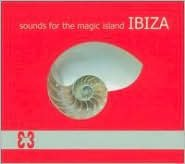 Sounds for the Magic Island Ibiza, Vol. 3