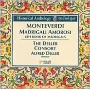 Monteverdi: Madrigali Amorosi - 8th Book of Madrigals