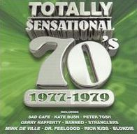 Totally Sensational 70's: 1977-1979