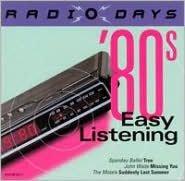 Radio Days: '80s Easy Listening