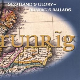 Scotland's Glory: Runrig's Ballads