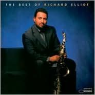 The Best of Richard Elliot