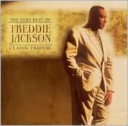 The Very Best of Freddie Jackson: Classic Freddie