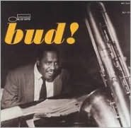 The Amazing Bud Powell, Vol. 3: Bud! [Expanded]