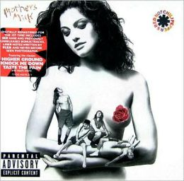 Mother's Milk [Bonus Tracks]