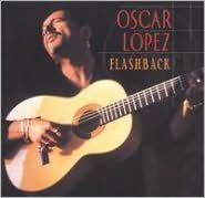Flashback: The Best of Oscar Lopez