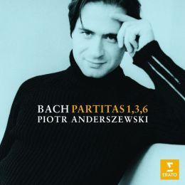 Bach: Partitas Nos. 1, 3 & 6