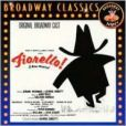 CD Cover Image. Title: Fiorello! [Original Broadway Cast Recording], Artist: Original Broadway Cast