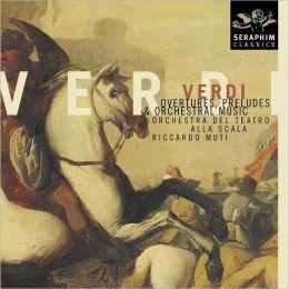 Verdi: Overtures, Preludes & Orchestral Music